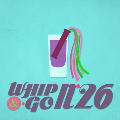 Whip and Go 26